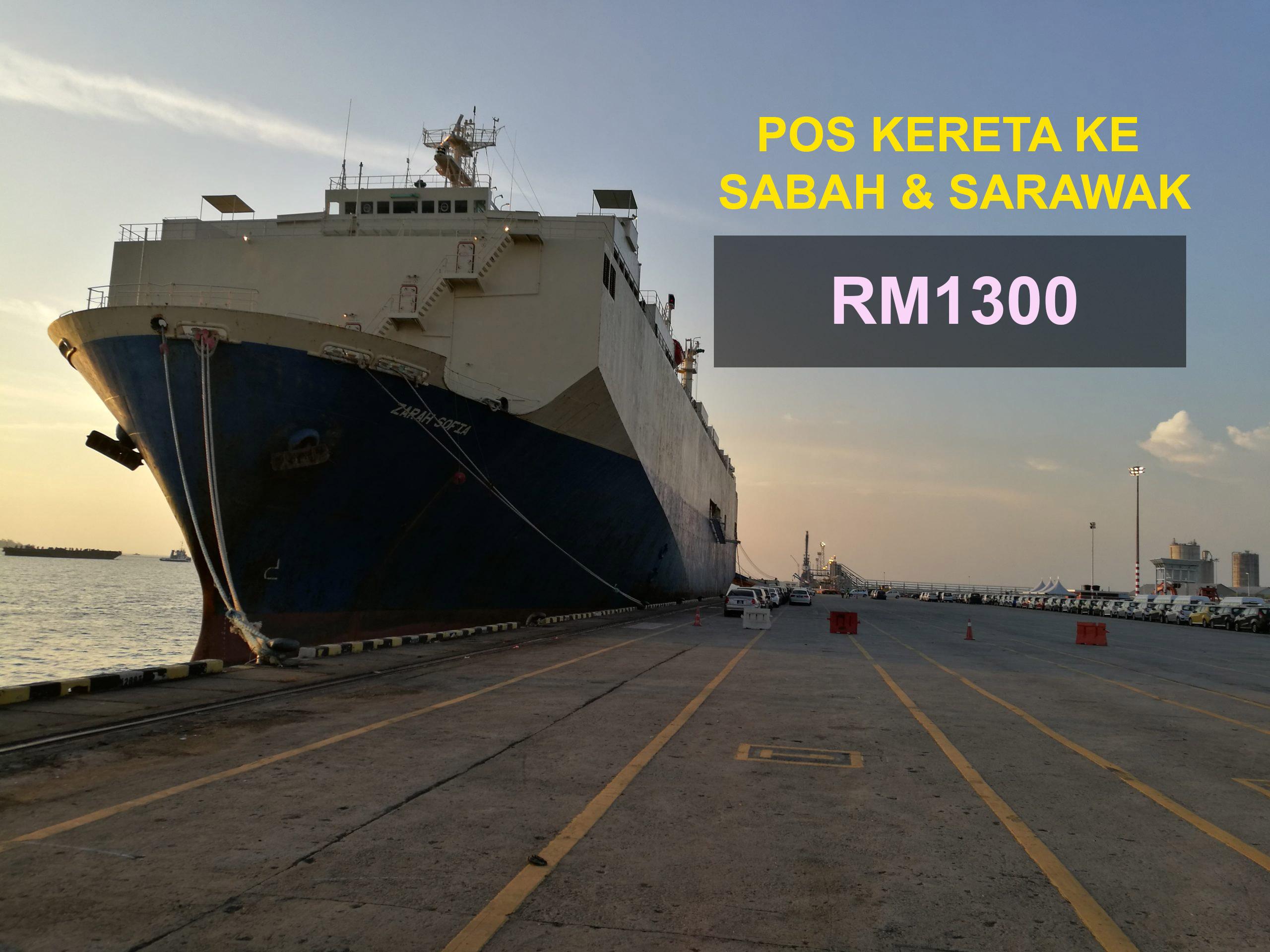 Harga Pos Kereta ke Sabah & Sarawak